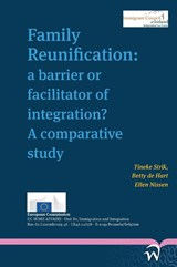 Family reunification | Tineke Strik ; Betty de Hart ; Ellen Nissen |