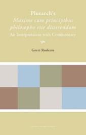 Plutarch's Maxime cum principibus philosopho esse disserendum