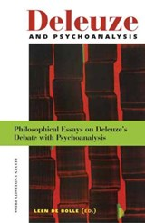 Deleuze and Psychoanalysis | Tomas Geyskens ; Lyat Friedman ; Christian Kerslake ; Peter Hallward |