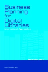 Business planning for digital libraries | Ian Anderson ; Lluis Anglada ; Angel Borrego ; Genevieve Clavel-Merrin & Mel Collier |