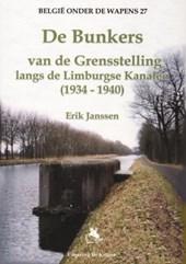 Belgie onder de wapens De bunkers van de grensstelling langs de Limburgse Kanalen (1934-1940)