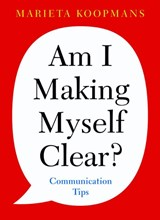 Am I making myself clear? | Marieta Koopmans |