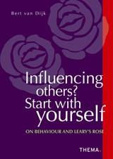 Influencing others? Start with yourself | Bert van Dijk |