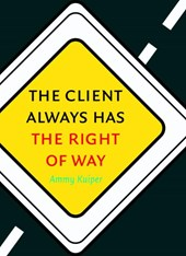 The client always has the right of way | Ammy Kuiper ; Elan Languages ; |
