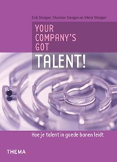 Your company's got talent | Stephen Steijger |