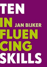 Ten influencing skills | Jan Bijker |