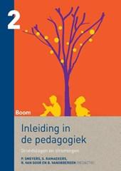 Inleiding in de pedagogiek, deel 2 - Grondslagen en stromingen