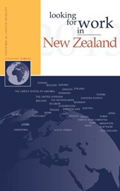 Looking for work in ... Looking for work in New Zealand | Nannette Ripmeester ; Joseph Cavanna |