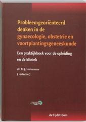 Probleemgeorienteerd denken in de obstetrie, gynaecologie en voortplantingsgeneeskunde
