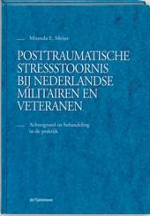 Posttraumatische stressstoornis bij Nederlandse militairen en veteranen