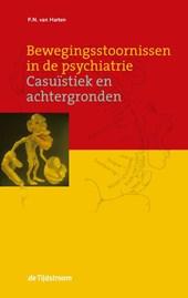 Bewegingsstoornissen in de psychiatrie