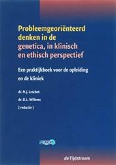 Probleemgeoriënteerd denken in de genetica in klinisch en ethisch perspectief