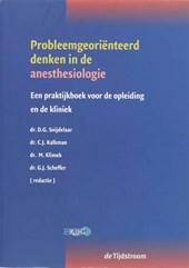 Probleemgeoriënteerd denken in de anesthesiologie
