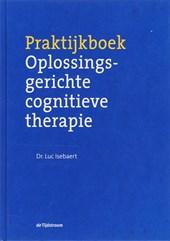 Praktijkboek oplossingsgerichte cognitieve therapie