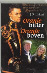Oranje bitter Oranje boven | J.G. Kikkert |