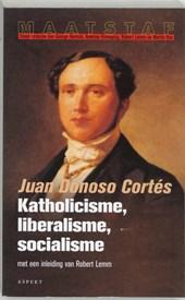 Maatstaf Katholicisme, liberalisme, socialisme