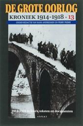 De grote oorlog, 1914-1918 De grote oorlog Kroniek 1914 -1918