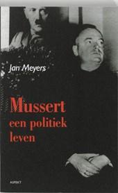 Mussert, een politiek leven
