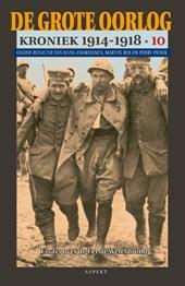 De Grote Oorlog, kroniek 1914-1918 10