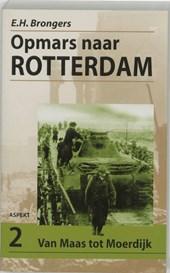 Opmars naar Rotterdam 2 Van Maas tot Moerdijk