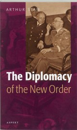 The diplomacy of the New Order | Anton Stam |