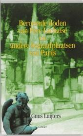 Beroemde doden van Pere Lachaise en andere Parijse begraafplaatsen