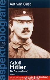 Adolf Hitler als frontsoldaat