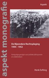 De Bijzondere Rechtspleging 1944-1952