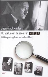 De zoon van Adolf Hitler