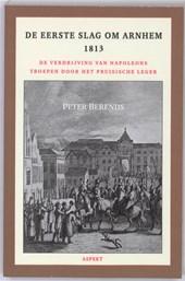 De Eerste Slag om Arnhem 1813