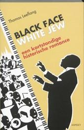 Black face- white jew
