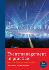 Eventmanagement in de praktijk, Event management in practise | J. Verhaar ; Jan Verhaar ; C. Rosman ; Cees Rosman |