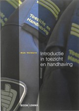 Introductie in toezicht en handhaving | Rob Velders |