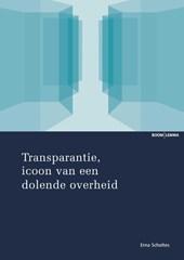 Transparantie, icoon van een dolende overheid