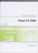 Handboek Visual C# | D. Louis |