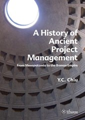 A History of Ancient Project Management