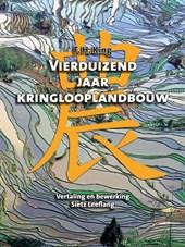 Vierduizend jaar kringlooplandbouw