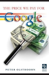 The price we pay for Google | Peter Olsthoorn |