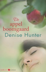 De appelboomgaard | Denise Hunter |