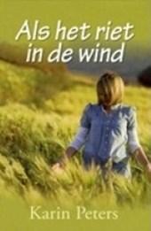 Als het riet in de wind