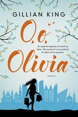 O, o, Olivia | Gillian King |