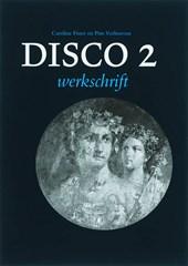 Disco 2 Werkschrift