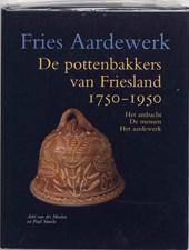 De pottenbakkers van Friesland 1750-1950