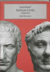 Lucanus' Bellum Civile uitgelezen