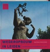 Leidse historische reeks De wederopbouw in Leiden