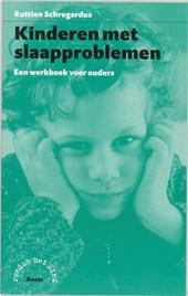 Rondom het kind Kinderen met slaapproblemen - een werkboek voor ouders
