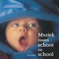 Muziek tussen schoot en school | M. Albers ; R. Rikhof |