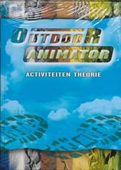 Outdoor Animator - Specifieke theorie en activiteiten