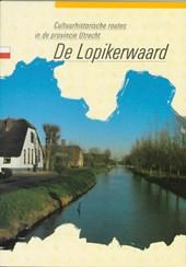 Cultuurhistorische routes in de provincie Utrecht De Lopikerwaard