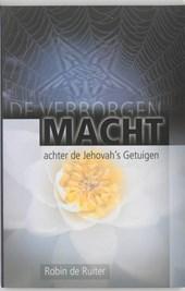 De verborgen macht achter de Jehovah's Getuigen
